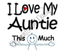 I Love My Auntie Design file