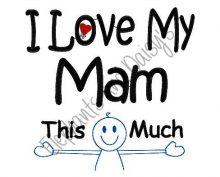 I Love My Mam Design file