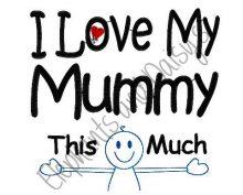 I Love My Mummy Design file