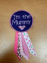 I'm The Mummy / Mommy Rosette Design file