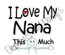 This Much Nana Design file