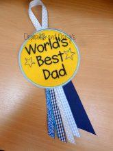 Worlds Best Dad Rosette Design file