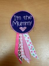 I'm The Mummy / Mommy Rosette Design file