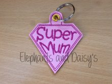Super Mum Keyring Design file